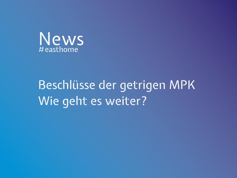 Gestrige MPK- Wie geht es weiter?